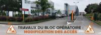 Travaux du bloc opératoire : modifications d'accès